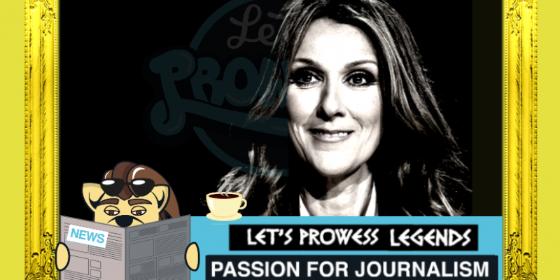 Celine Dion 53-years-old Quebecois Canadian singer is named as GOLD Let's Prowess Legend.